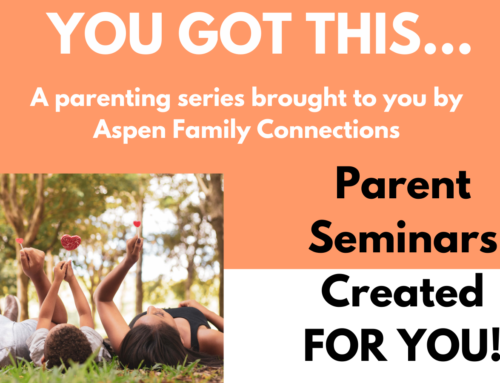 YOU GOT THIS… Parenting Events